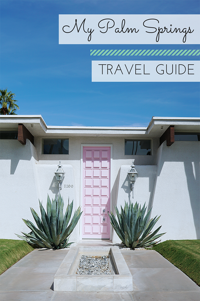 Palm Springs Travel Guide // The Parker